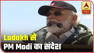 PM Modi to Indian Armed Forces in Leh: Nobody can match your power, courage and strong will - ABPNEWSTV
