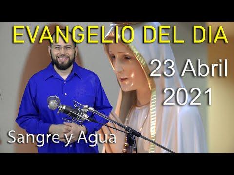Evangelio Del Dia de Hoy - 2021- Sangre y Agua