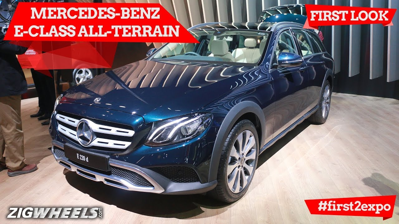 Mercedes-Benz E-Class All-Terrain | First Look | Auto Expo 2018 | ZigWheels.com