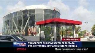 Transporte público estatal se prepara para entrar en operación este miércoles