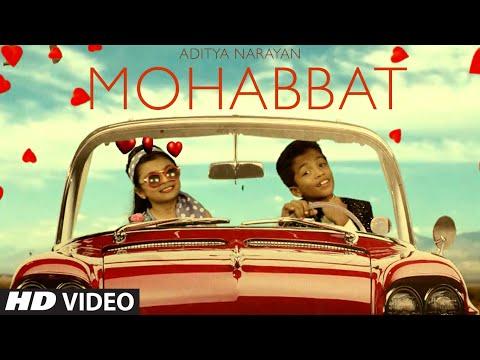 Mohabbat Lyrics – Aditya Narayan