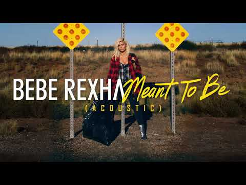 Bebe Rexha - Meant To Be (Acoustic)