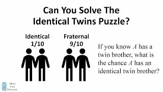 Can You Solve The Identical Twins Riddle? Paradoxical Probability Puzzle