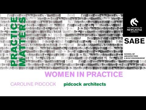 Women in Practice: Caroline Pidcock | Pidcock Architects