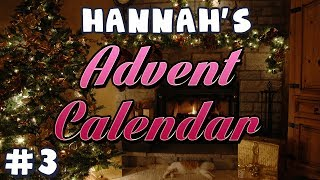 Hannah's Advent Calendar 2013 - Day 3