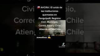 ???????? El saldo de las instituciones quemadas en Panguipulli