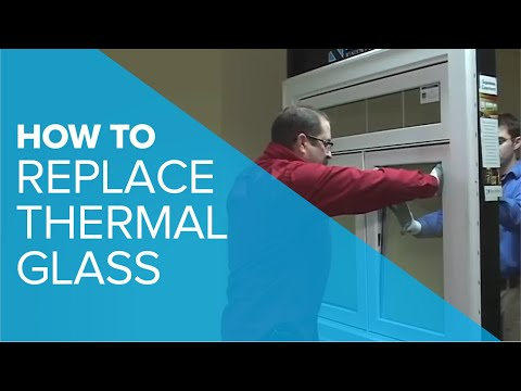 Replacing Thermal Glass