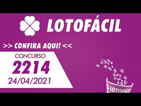 Resultado da Lotofácil 2214 – Resultado da Lotofácil de hoje 24/04/2021