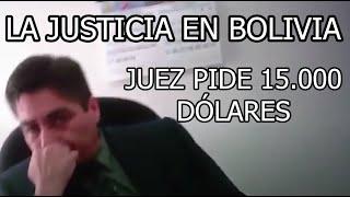 LA TRISTE JUSTICIA EN BOLIVIA