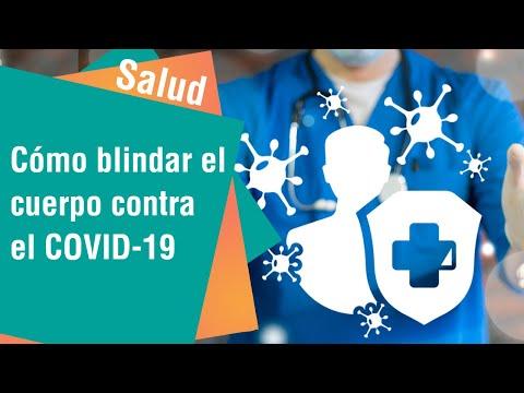 Cómo blindar el cuerpo contra el COVID-19   Salud