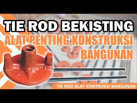 Tie Rod Bekisting | Alat Kontruksi Bangunan