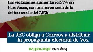 La Junta Electoral ordena desbloquear la propaganda de Vox tras tumbar la denuncia de Correos