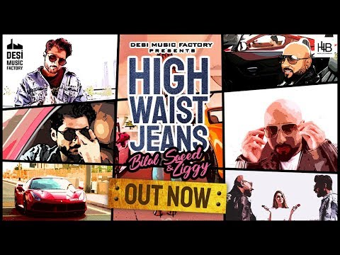 Bilal Saeed-High Waist Jeans Mp3 Song Download