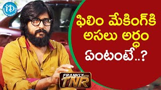 Film Making is all about capturing emotions - Director Bandi Saroj Kumar | Frankly with TNR - IDREAMMOVIES