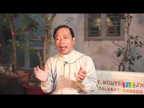 LHS Thứ Tư 22.01.2020: VIỆC LÀNH - Linh mục Antôn Lê Ngọc Thanh, DCCT