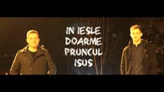 In iesle doarme Pruncul Isus - Raul si Ghedo