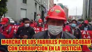 CONFEDERACIÓN DE FABRILES DE BOLIVIA PIDEN T3RMINAR CON LA CORRUPCIÓN EN LA JUSTICIA BOLIVIANA
