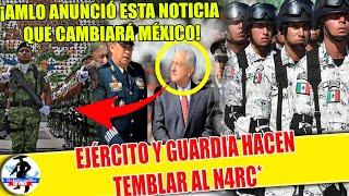 D MADRUGADA! Se Filtra Noticia Que Cambiará México;AMLO Hace Temblar A N@rc0s¡Ejército Toma Control!
