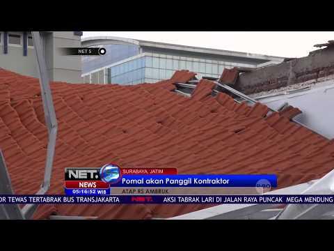 Polisi Akan Panggil Kontraktor Perihal Runtuhnya Atap RS di Surabaya - NET 5