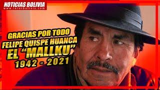 ???? Muere Felipe Quispe Huanca, 'El Mallku' 1942 - 2021 ??