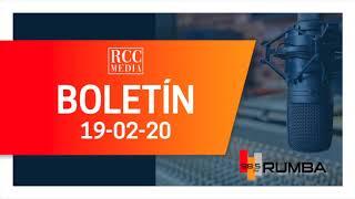 Resumen de boletines RCC Media 19 02 20