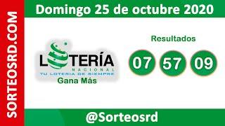 Loteria Nacional Gana Más  en VIVO   / Domingo 25 de octubre 2020