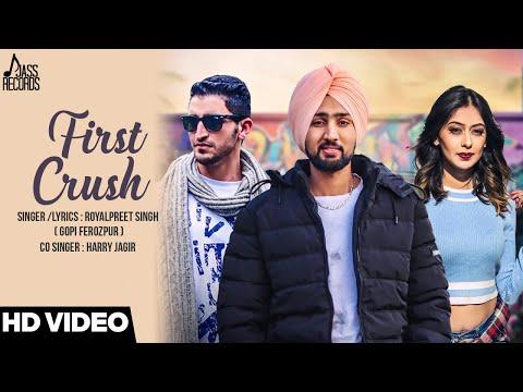 FIRST CRUSH LYRICS - Royalpreet Singh   Punjabi Song