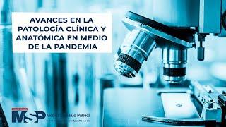 Avances en la patología clínica y anatómica en medio de la pandemia