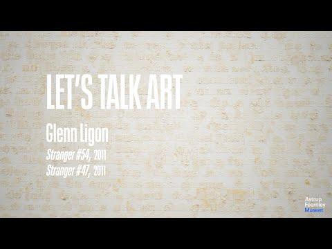 Let's Talk Art   Glenn Ligon - Stranger #54 og Stranger #47