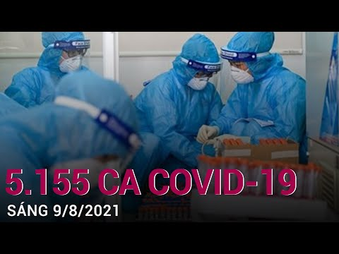 [Trực tiếp] Tin tức Covid-19 mới nhất sáng 9/8/2021 | VTC Now