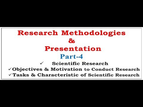 Research Methodology | Scientific Research | Objectives | Motivation|Task in Research
