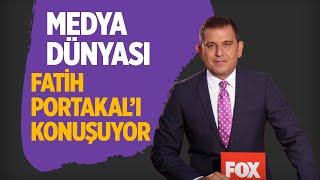 MEDYA DÜNYASI FATİH PORTAKAL'I KONUŞUYOR #fatihportakal #medya #foxtv