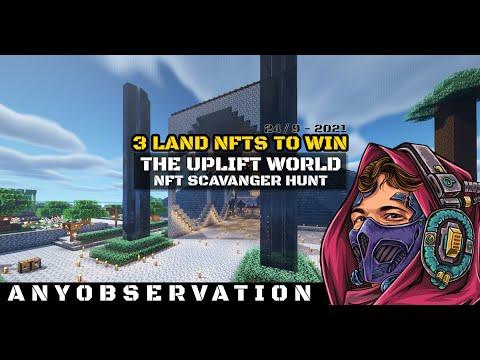 Scavenger Hunt in the Uplift World | Minecraft NFT streaming