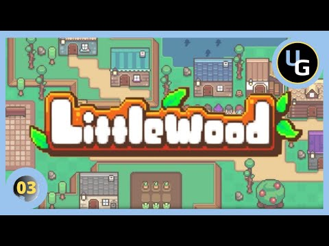 LITTLEWOOD   03   Objetivos personales   PC Gameplay Español