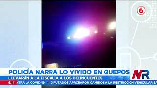 Policía narra lo vivido en el ataque que sufrieron en Quepos