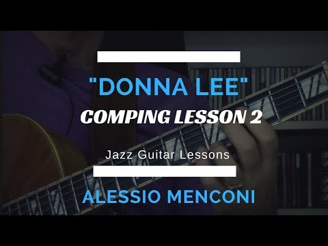 "Jazz Guitar Comping on  ""Donna Lee"" -  lesson 2"