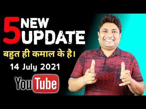 YouTube 5 New Update ⚡⚡ 14 July 2021 | Bahut Hi Kamaal Ke Hai