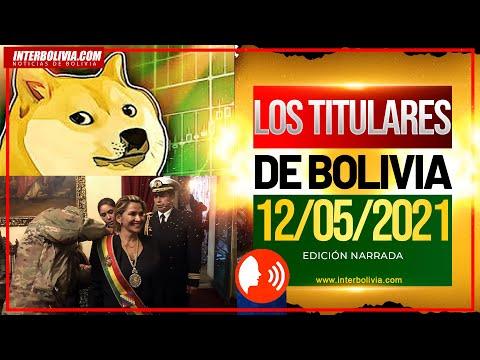 LOS TITULARES DE BOLIVIA 12 DE MAYO 2021 [ NOTICIAS DE BOLIVIA ] EDICIÓN NARRADA