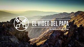 El Video del Papa 2 - El respeto a la Creación - Febrero 2016