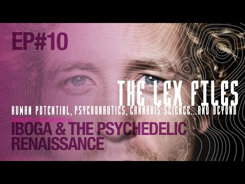 Dimitri Mugianis vs Iboga & the Psychedelic Renaissance | The Lex Files | Ep. 10