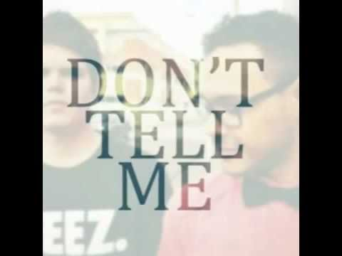 Fozzey and VanC - Don't Tell Me