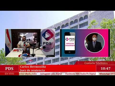 Estuvimos en comunicación con Carlos Hermosilla - Juez de sentencia