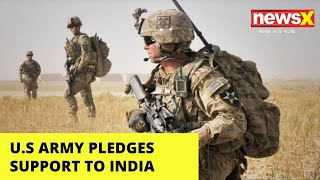 U.S Army Pledges Support To India | 'U.S Firmly With India' | NewsX - NEWSXLIVE