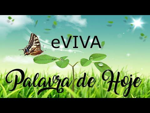 PALAVRA DE HOJE 22 DE ABRIL eVIVA MENSAGEM MOTIVACIONAL PARA REFLEXÃO DE VIDA - BOM DIA!