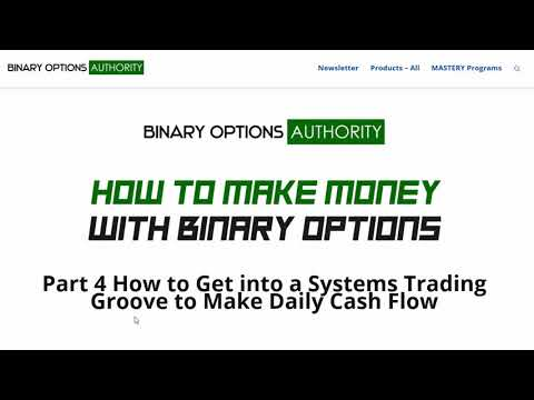 How to Make Money with Binary Options Part 4 - Get a Groove