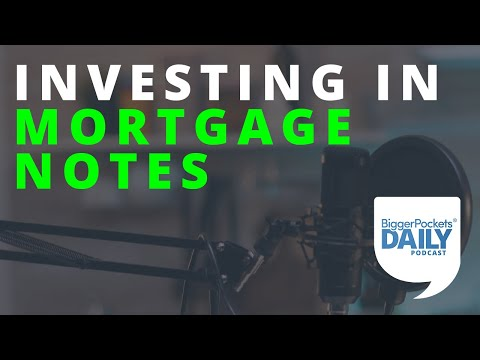 5 Strategies for Investing in Real Estate Mortgage Notes   Daily Podcast