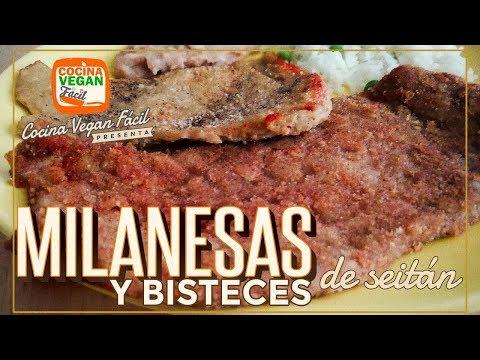 Milanesas y bisteces de seitán - Cocina Vegan Fácil