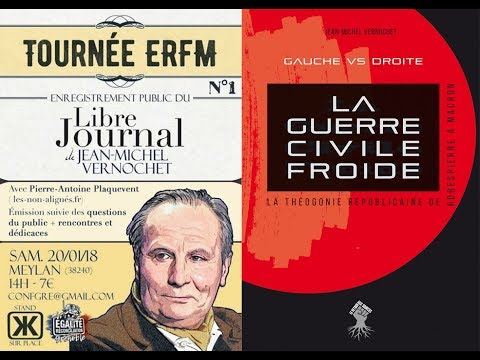 « Le Libre Journal de Jean-Michel Vernochet » N°8 (20 janvier 2018) | Enregistrement public à Meylan Nouvel Ordre Mondial, Nouvel Ordre Mondial Actualit�, Nouvel Ordre Mondial illuminati
