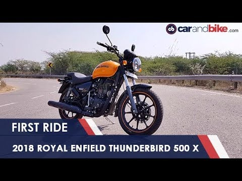 2018 Royal Enfield Thunderbird 500 X Review | NDTV carandbike