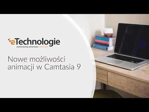 Nowe możliwości animacji w Camtasia 9
